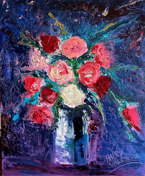 Oil painting - Floral - Be my valentine - 60 x 50cm - Oil on board
